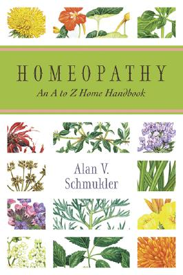 Homeopathy By Schmukler, Alan V.