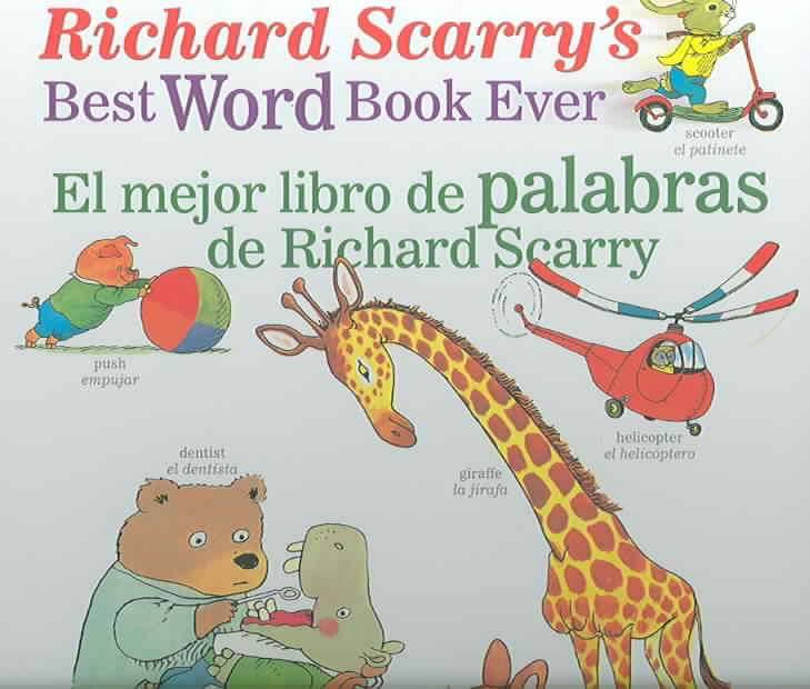 El Mejor Libro De Palabras De Richard Scarry/ Richard Scarry's Best Word Book Ever By Scarry, Richard